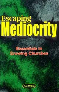 Escaping Mediocrity