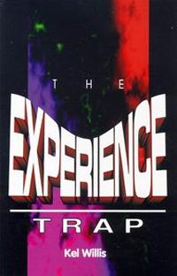 The Experience Trap